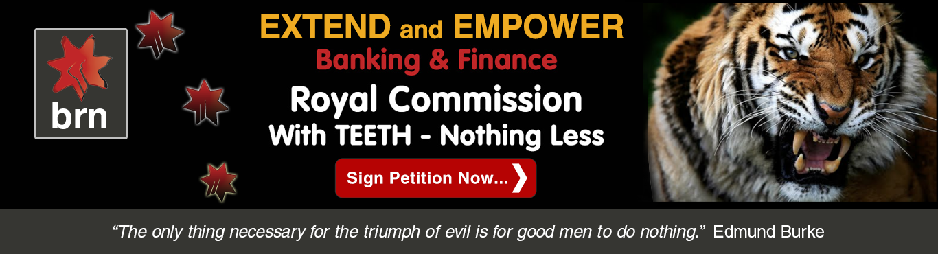 Petition Extend Banking Royal Commission Australia