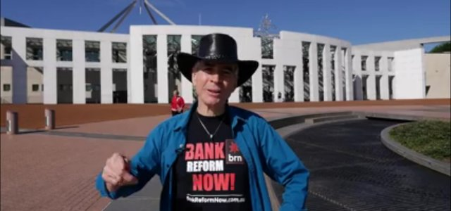 Peter Brandson Bank Reform Now Australia