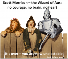 Morrison the wizard of Aus is now unelectable
