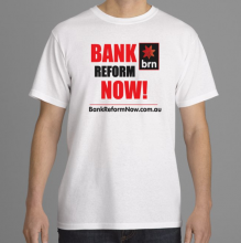 Cotton White Bank Reform Now TShirt