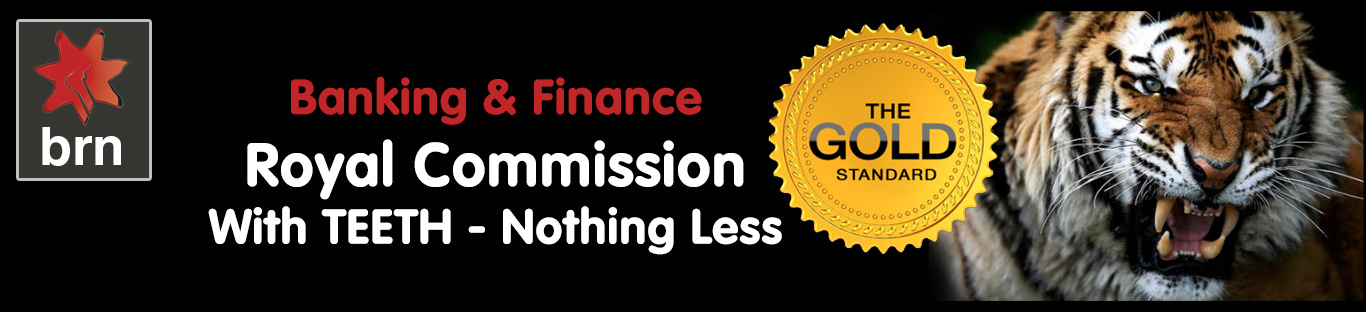 Extend Australian Royal Commission Banking & Finance